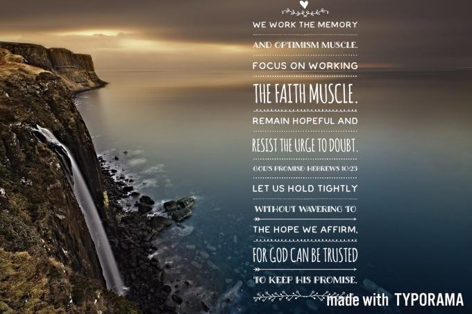 Work The Faith Muscle